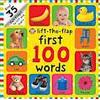 Lift-the Flap First 100 Words (Kartonnage, 2013)