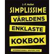 Simplissime: världens enklaste kokbok (Inbunden, 2016)