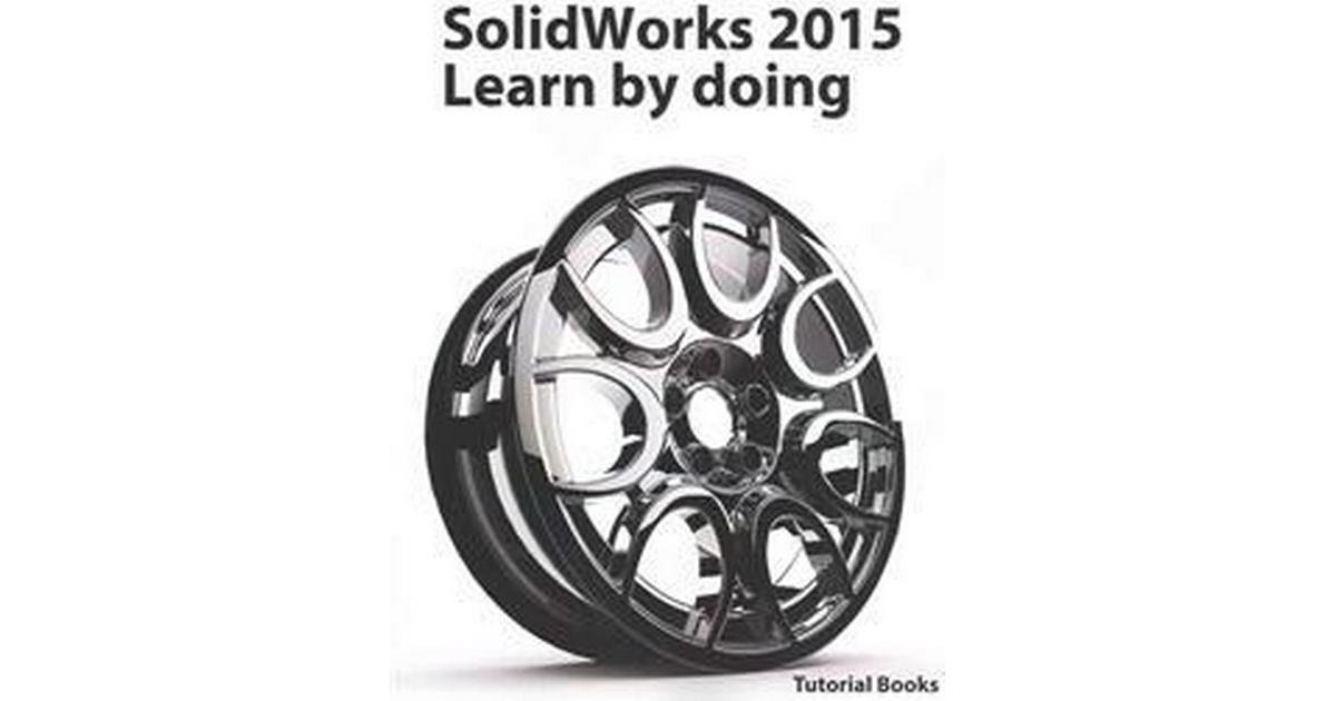Solidworks 2015 Learn By Doing Part Assembly Drawings Sheet