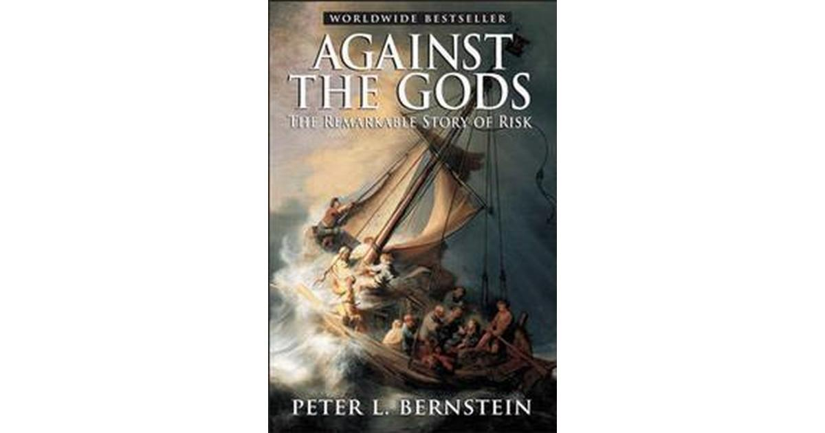 Against the Gods the Remarkable Story of Risk. (eBook )