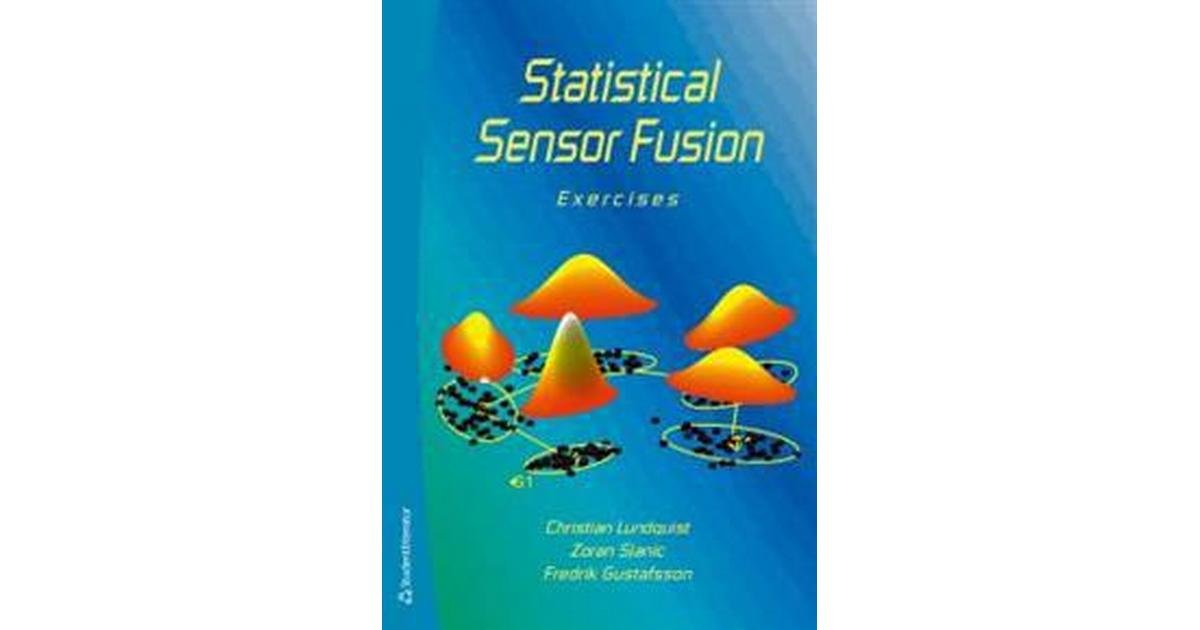 Statistical sensor fusion - exercises (Pocket, 2015) - Hitta