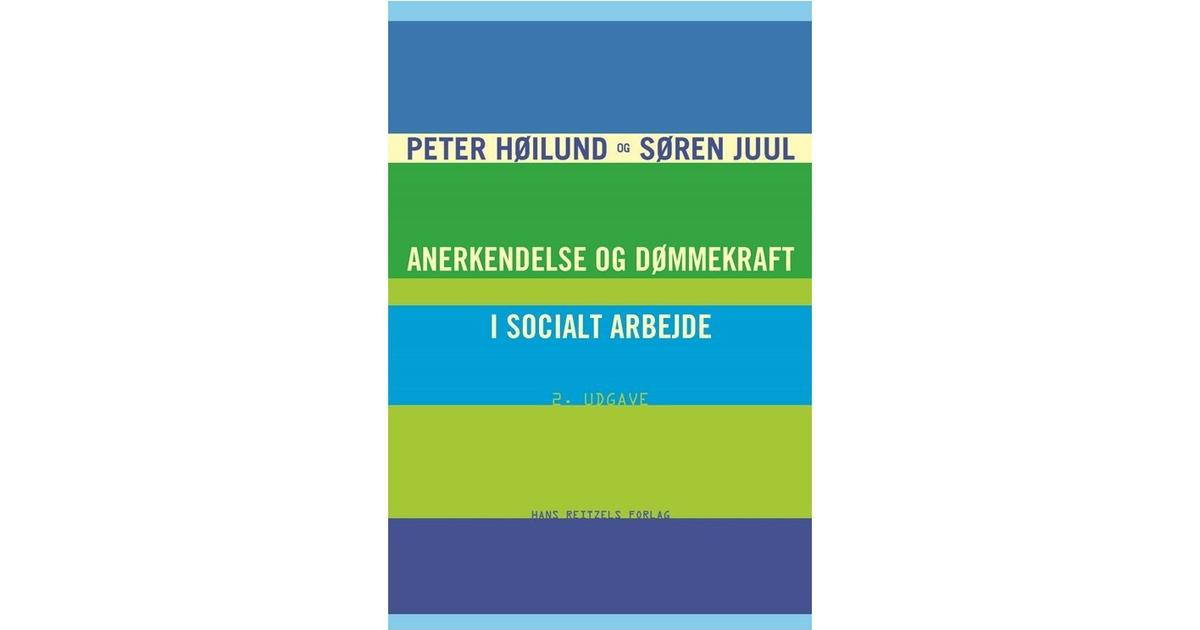 anerkendelse og dømmekraft i socialt arbejde