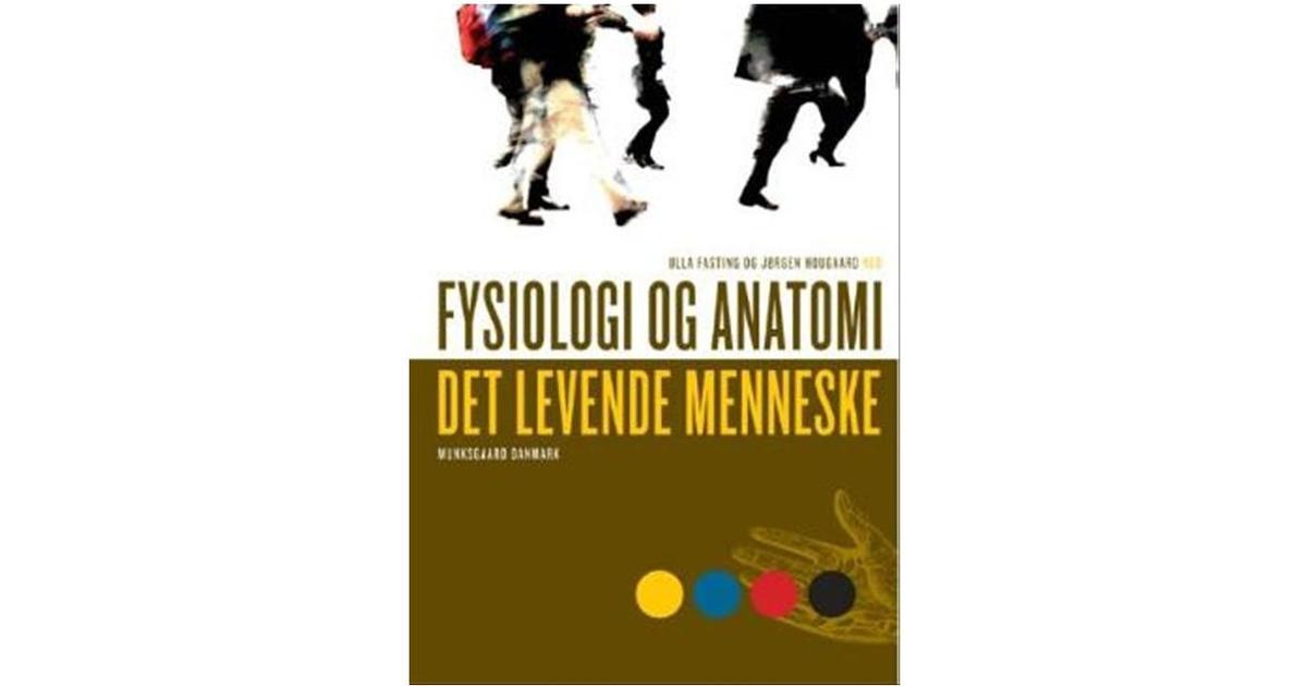 anatomi og fysiologi det levende menneske