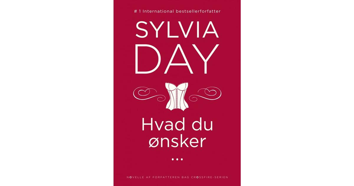 sylvia day hvad du ønsker