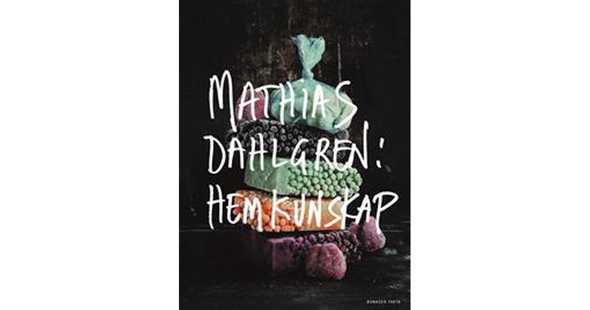mathias dahlgren hemkunskap