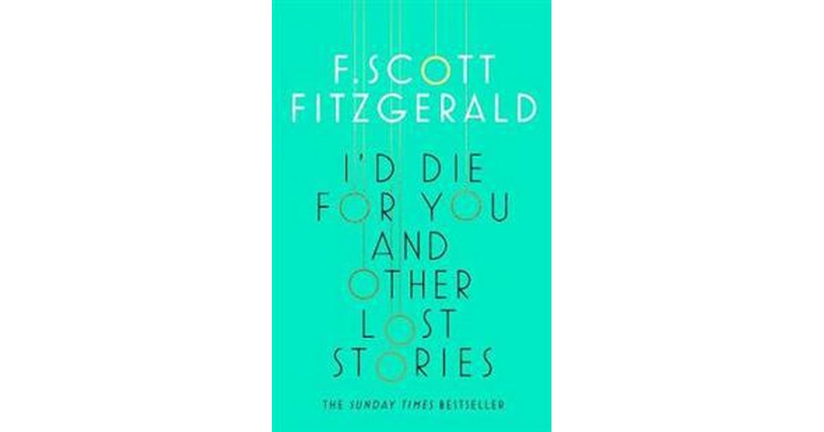 Id Die For You: And Other Lost Stories