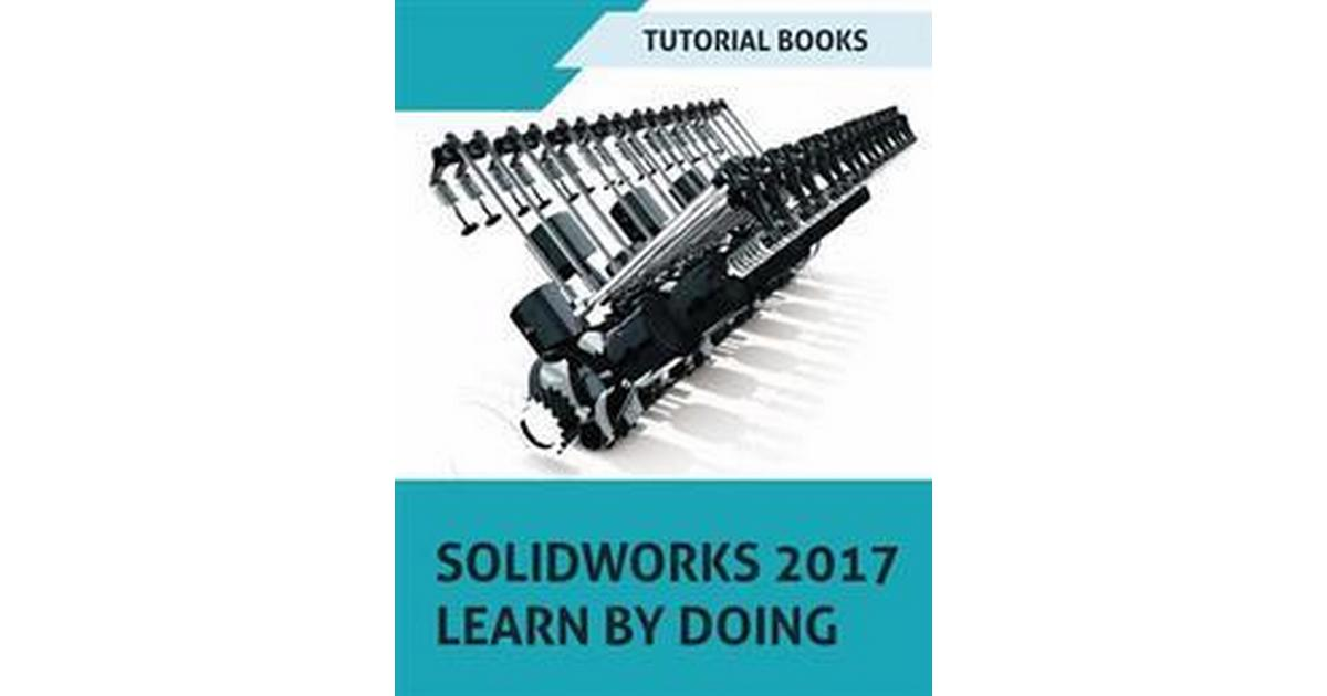 Solidworks 2017 Learn By Doing Part Assembly Drawings Sheet