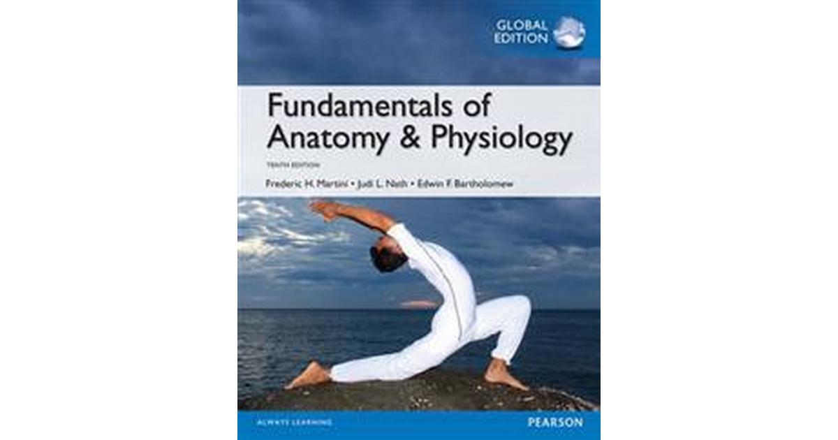 Fundamentals of anatomy & physiology, global edition (Pocket, 2014 ...
