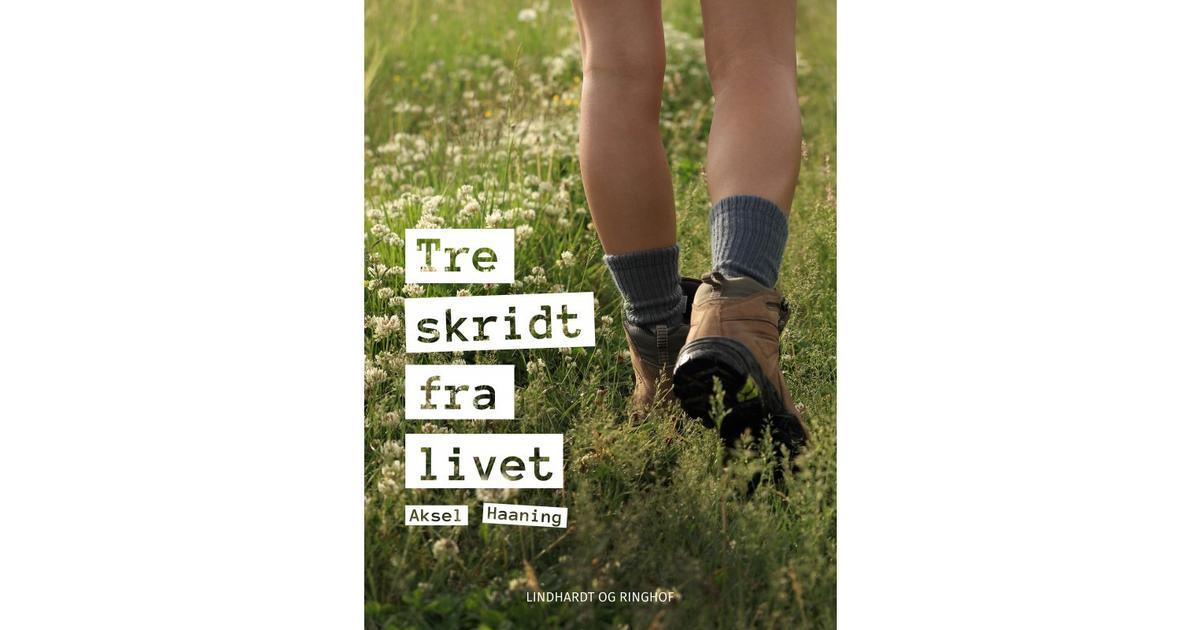 tre skridt fra livet