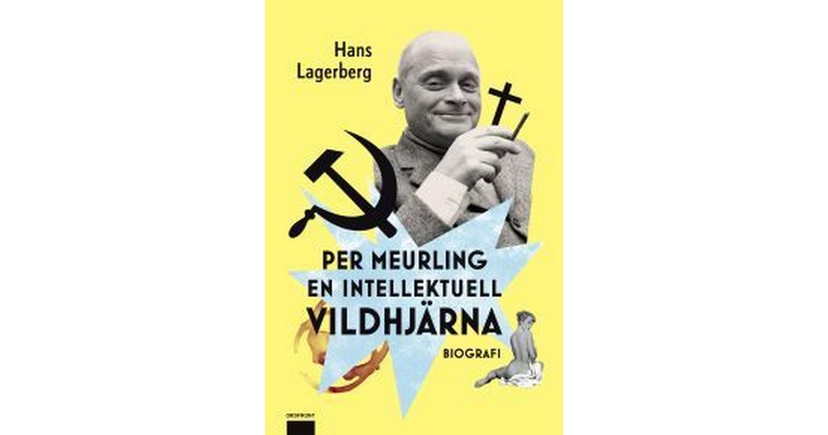 Hans lagerberg per meurling en intellektuell vildhjarna