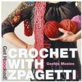 Hoooked Crochet with Zpagetti T Shirt Yarn Pattern Book