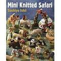 Mini Knitted Safari (Häftad, 2014)