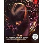Adobe Premiere Pro Cs6 Classroom in a Book (Pocket, 2012)