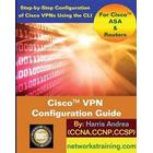 Cisco VPN Configuration Guide: Step-By-Step Configuration of Cisco VPNs for Asa and Routers (Häftad, 2014)