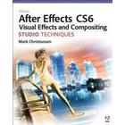 Adobe After Effects CS6 Visual Effects and Compositing Studio Techniques (Övrigt format, 2012)