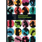 Arbetsbok till Människokroppen (Häftad, 2008)