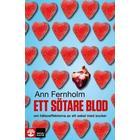 Ett sötare blod: om hälsoeffekterna av ett sekel med socker (E-bok, 2012)