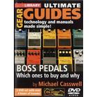 Ultimate Gear Guides: BOSS Pedals - Which Ones To Buy And Why