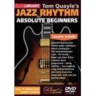 Tom Quayle's Jazz Rhythm Guitar For Absolute Beginners