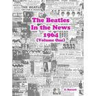 The Beatles - in the News 1964 (Volume One) (Häftad, 2015)