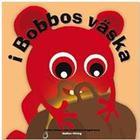 Babblarna. I Bobbos väska (Inbunden, 2011)