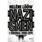 Nazismen i Sverige 2000-2014 (E-bok, 2015)