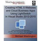 Creating HTML 5 Websites and Cloud Business Apps Using Lightswitch in Visual Studio 2013-2015: Create Standalone Web Applications and Office 365 / Sha (Häftad, 2015)