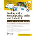 Working With a Samsung Galaxy Tablet With Android 5 for Seniors (Pocket, 2016)