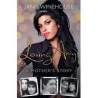 Loving Amy: A Mother's Story (Inbunden, 2016)