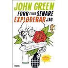 Förr eller senare exploderar jag (E-bok, 2013)