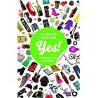 Yes!: därför köper vi det vi inte behöver (Inbunden, 2015)