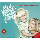 Med känsla för barns självkänsla (Ljudbok MP3 CD, 2015)