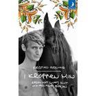 I kroppen min: resan mot livets slut och alltings början (Pocket, 2013)