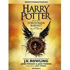 Harry Potter och Det fördömda barnet: Del ett och två (Inbunden, 2016)