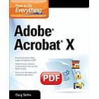 How to Do Everything Adobe Acrobat X (Häftad, 2011)