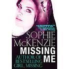 Missing Me (Häftad, 2013)