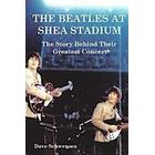 The Beatles at Shea Stadium: The Story Behind Their Greatest Concert (Häftad, 2014)