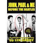 John, Paul &; Me Before the Beatles (Häftad, 2014)