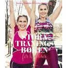 Stora träningsboken för kvinnor (Inbunden, 2016)