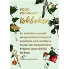 Food Pharmacy: kokboken (Inbunden, 2017)