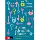 Autism och ADHD i skolan: handbok i tydliggörande pedagogik (Danskt band, 2017)