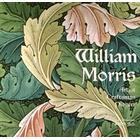 William Morris: Artist Craftsman Pioneer (Inbunden, 2010)