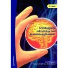 Grundläggande mikrobiologi med livsmedelsapplikationer (Häftad, 2007)