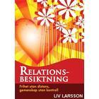 Relationsbesiktning: Frihet utan distans Gemenskap utan kontroll (E-bok, 2011)