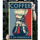 Various Coffee is an Immigrant (plakat 51x81)