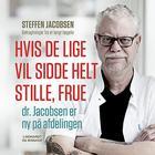 Hvis De lige vil sidde helt stille, frue, dr. Jacobsen er ny på afdelingen, Lydbog MP3