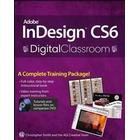 Adobe InDesign CS6 Digital Classroom