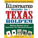Illustrated Guide to Texas Hold 'em: Making Winners Out of Beginners