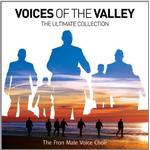 Fron Male Voice Choir - Voices Of The Valley: The Ultimate Collection