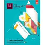 Adobe Indesign CC Classroom in a Book (Övrigt format, 2015)